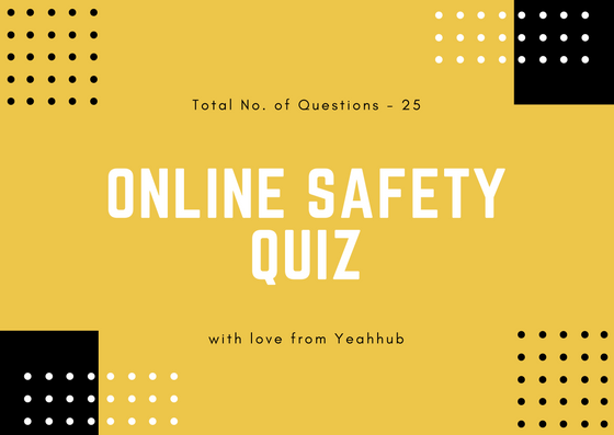Online Safety Quiz Yeahhub