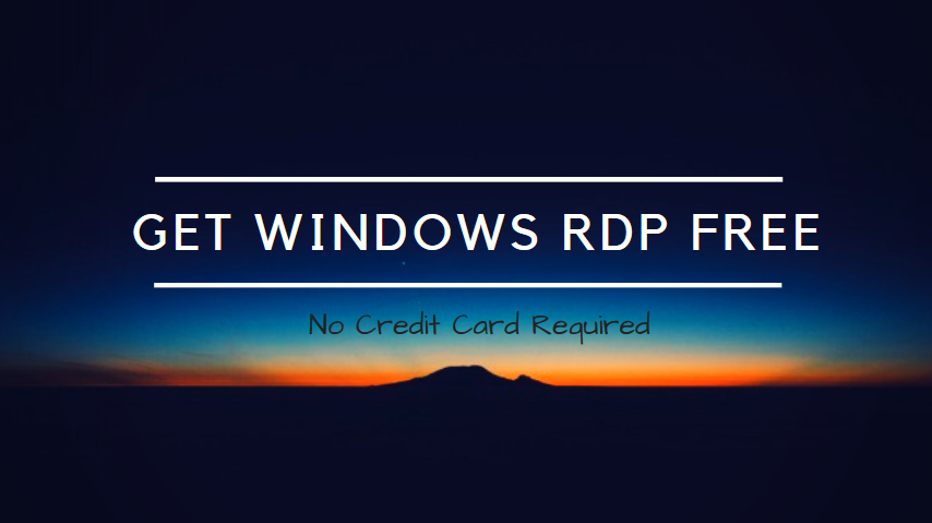 Get Windows RDP FREE for one Month - No Credit Card Required - Yeah Hub