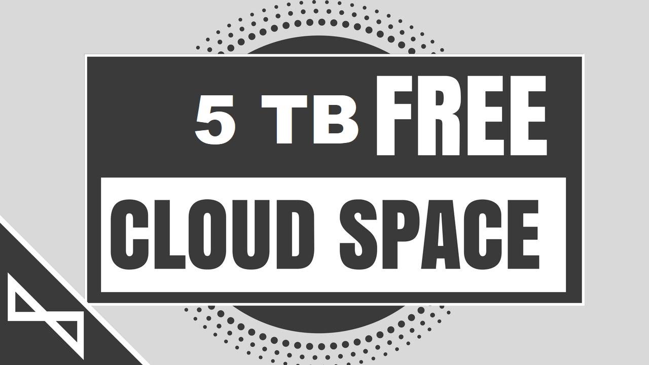 How To Get 5tb Free Cloud Storage Lifetime 100 Working Method Yeah Hub