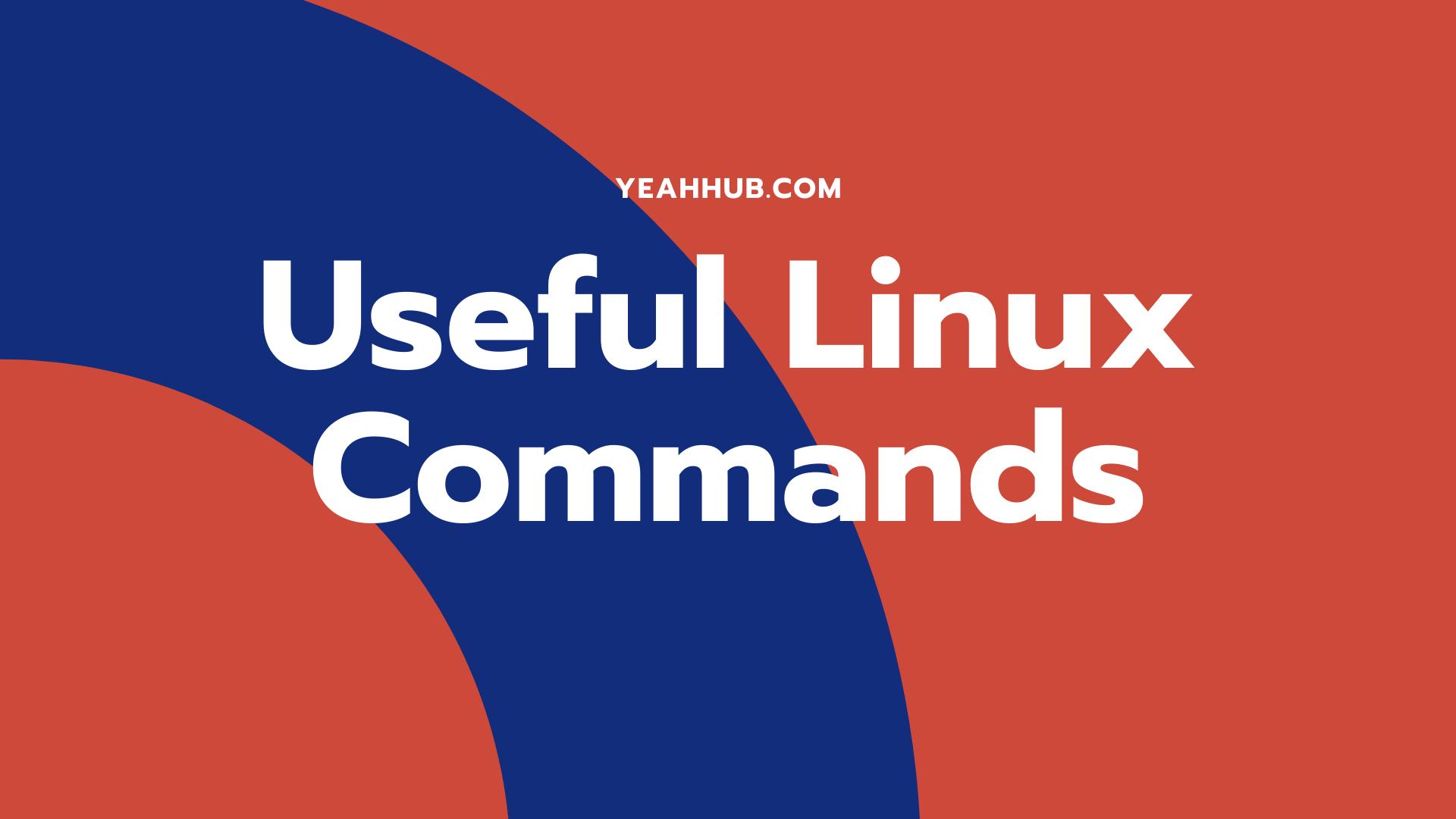 Useful Linux Commands